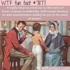 Why the stethoscope was invented - WTF fun facts