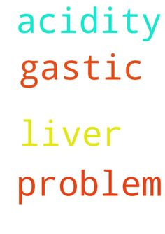 gastic and acidity, liver problem - gastic and acidity, liver problem Posted at: https://prayerrequest.com/t/tJd #pray #prayer #request #prayerrequest
