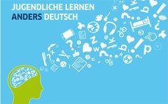 Jugendliche lernen anders Deutsch goethe.de/sprachenlernen-jugendliche