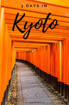 3 Days in Kyoto