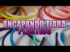 Encapando tiara de plástico | DIY - PASSO A PASSO