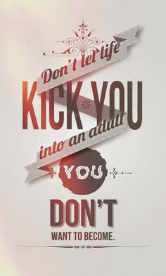 Don't Let Life Kick You....Quote | www.SpicyPinkInspirations.com