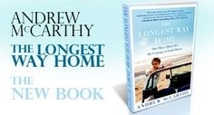 """""""The Longest Way Home"""" by Andrew McCarthy"""