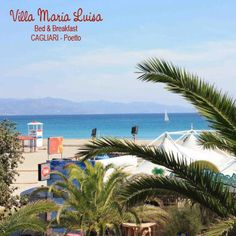 B&B Villa Maria Luisa  Cagliari - Poetto  Sardegna (Sardinia) - ITALY    Find us on:  www.facebook.com/bbVillaMariaLuisa  www.villamarialuisa.eu