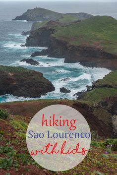 Sao Lourenco Madeira: Hiking with kids - Journey of a Nomadic Family