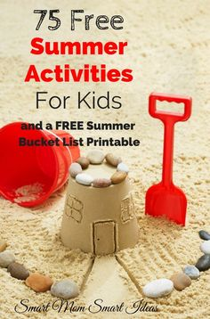 75 Free Summer activities for Kids | Summer activities for kids | summer fun | Things to do in summer | Free printable summer bucket list