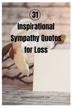 Do you know someone who has recently suffered the loss of a loved one? If so, these sympathy quotes for loss may help you know what to say to those people. These beautiful quotes are guaranteed to comfort your friend during this tough time. #SympathyQuotesForLossInspirational #SympathyQuotesForLossComforting