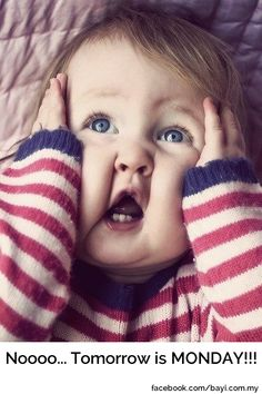 Who has the same feeling as this baby?