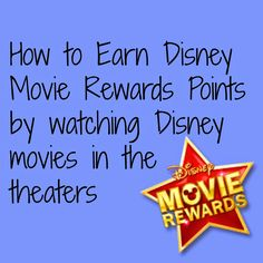 How to earn Disney Movie Rewards points by going to the movies.