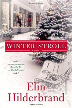 Download Winter Stroll by Elin Hilderbrand PDF, eBook, Kindle, Winter Stroll PDF  Download Link >> http://ebooks-pdfs.com/winter-stroll-by-elin-hilderbrand/