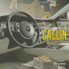 Yowda & Rick Ross - Ballin | Music Video