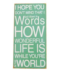 Loving this 'I Hope You Don't Mind' Wood Sign on #zulily! #zulilyfinds