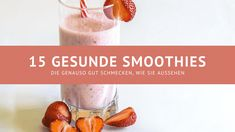 15 healthy smoothies - small recipe collection - life hero - A small list of 15 healthy smoothies that taste at least as good as they look. The perfect smoothie - Smoothies Sains, Protein Shakes, Recipe Collection, Healthy Smoothies, About Me Blog, Ethnic Recipes, Food, Low Carb, Life List