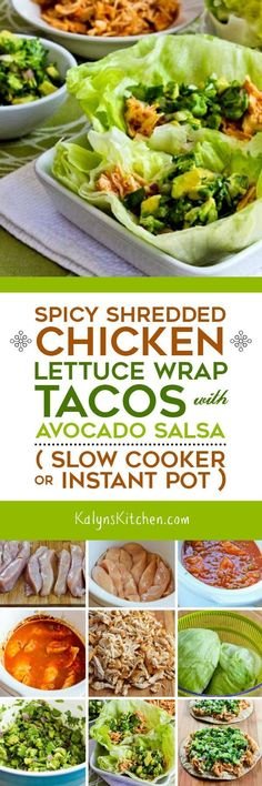 Spicy Shredded Chicken Lettuce Wrap Tacos with Avocado Salsa (Slow Cooker or Instant Pot) found on KalynsKitchen.com