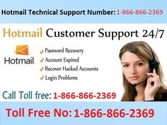 Hotmail is one of the best email service provider to the customer. Call Hotmail Tech Support 1-866-866-2369 Toll-Free. Nowadays mail is the efficient tool of communication it also invites unauthorized access to hacking and other suspicious activities. If something wrong with you so don't worry call us fast. We provide best technical support. Our technical experts are well professional and certified. 24/7 Toll-free number if you recover your Hotmail password and another issue. Contact Hotmail…