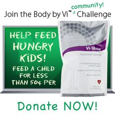 www.FullofVitality.visalusgiving.com  Donate to help feed hungry kids and ViSalus will contribute with a month supply of the ViSalus shake.