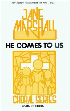 He Comes To Us (Piano Reduction/Vocal Score)