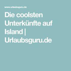 Die coolsten Unterkünfte auf Island   Urlaubsguru.de