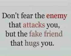 Fake Friend Quote ;) ...I think you know!