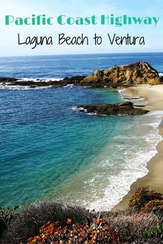 Things to do on the Pacific Coast Highway from Laguna Beach to Ventura. Including Manhattan Beach, Santa Monica, Malibu and more.