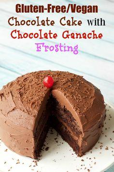 Gluten-Free Chocolate Cake with Vegan Chocolate Ganache Frosting #vegan #lovingitvegan #glutenfree #dairyfree #dessert #cake
