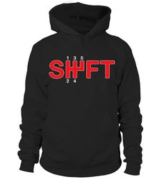 SHIFT Manual Transmission Three Pedals  #gift #idea #shirt #image #funny #campingshirt #new