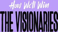 WOMEN VISIONARIES