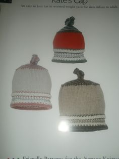 """*27 Kate's Cap - $1.00 plus postage (9 available) Sizes from infant to adult. Needles: #7 dpn and #7 (16"""") circulars. Gauge: 5 sts = 1 inch in stockinette st."""