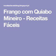 Frango com Quiabo Mineiro - Receitas Fáceis
