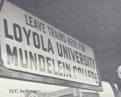 sign for Loyola University and Mundelein College, Chicago, IL; source:@LUCArchives
