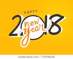 Vector Illustration Creative Happy New Year Stock Vector (Royalty Free) 535570138 Hindu New Year, Happy New Year 2018, Greeting Card Template, Hand Lettering, Texts, Royalty Free Stock Photos, Banner, Creative, Illustration