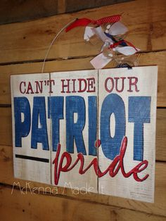 Can't Hide Our Patriot Pride Pallet Wood Sign by McKennaMadeIt2013