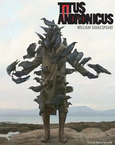 Titus Andronicus at the Swan Theatre, Royal Shakespeare Company. One of the best productions I've ever seen.