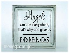 Glass Block Vinyl Decal Angels can't be everywhere, that's why God gave us FRIENDS' on Etsy, $5.95