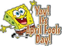 It was April fools day