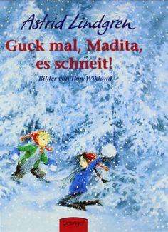 Guck mal, Madita, es schneit! von Astrid Lindgren http://www.amazon.de/dp/3789160350/ref=cm_sw_r_pi_dp_vAaMwb0WHEA4T