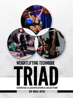 Weightlifting Technique Triad