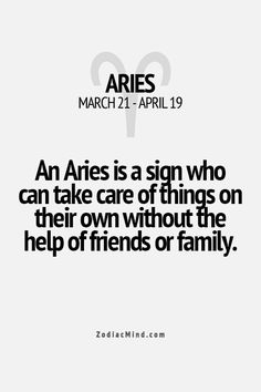 Horoscopes And Astrology Quotes : QUOTATION – Image : As the quote says – Description I honestly hate asking for ANY help. I think sometimes maybe it's been to my detriment, but I have always been determined to be independent. Aries Zodiac Facts, Aries Astrology, Aries Quotes, Aries Sign, Aries Horoscope, Zodiac Mind, Quotes Quotes, Aries Traits, Zodiac Sign Traits