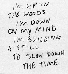 woods, mind, building, time, words, quote