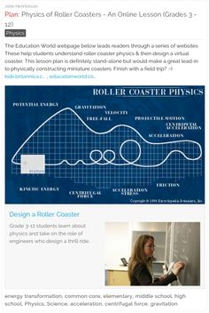 Free Lesson Plan & Online Activity: Physics of Roller Coasters - Grades 3 - 12 - This interactive lesson helps students understand roller coaster physics & then design a virtual coaster!