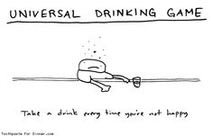 Comic by Toothpaste For Dinner: universal drinking game