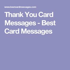 Thank You Card Messages - Best Card Messages