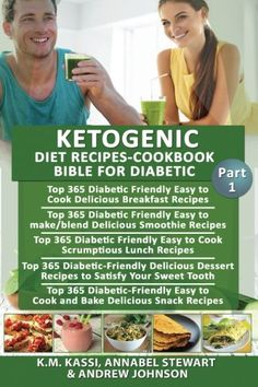Ketogenic Diet Recipes-Cookbook Bible for Diabetic: Top 365 Delicious Breakfast Recipes  Delicious Smoothie recipes  Srumptious Lunch recipes  Dessert recipes  Snack recipes (Volume 1) * Find out more about the great product at the image link.
