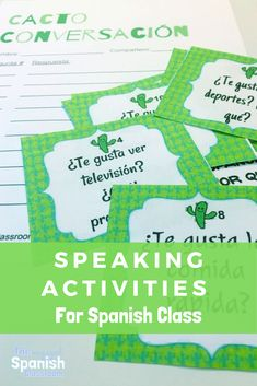 Speaking Activities in Spanish Class • The Engaged Spanish Classroom