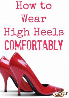 19f576360ddfe 5 Tricks to Wearing High Heels Without Pain High Heel Boots