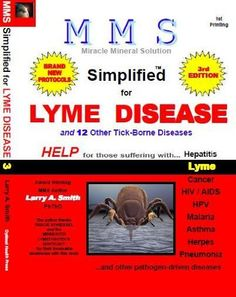 MMS Simplified for Lyme Disease (MMS Simplified for ... Book 2) by Larry Smith