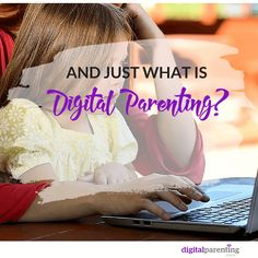 what is digital parenting