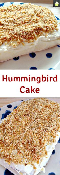 The Famous Hummingbird Cake! A very popular soft and moist cake with pecans,bananas,pineapples, and a delicious frosting too!