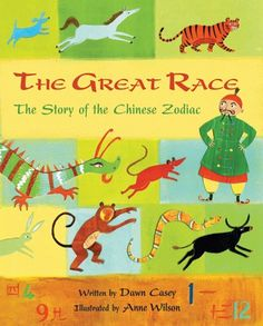 Barefoot Books, The Great Race -- Race with the animals of the Zodiac as they compete to have the years of the Chinese calendar named after them. The excitement-filled story is followed by notes on the Chinese calendar, important Chinese holidays, and a chart outlining the animal signs based on birth years.