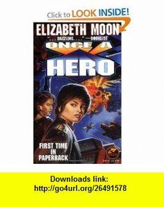 Once A Hero (9780671878719) Elizabeth Moon , ISBN-10: 0671878719  , ISBN-13: 978-0671878719 ,  , tutorials , pdf , ebook , torrent , downloads , rapidshare , filesonic , hotfile , megaupload , fileserve